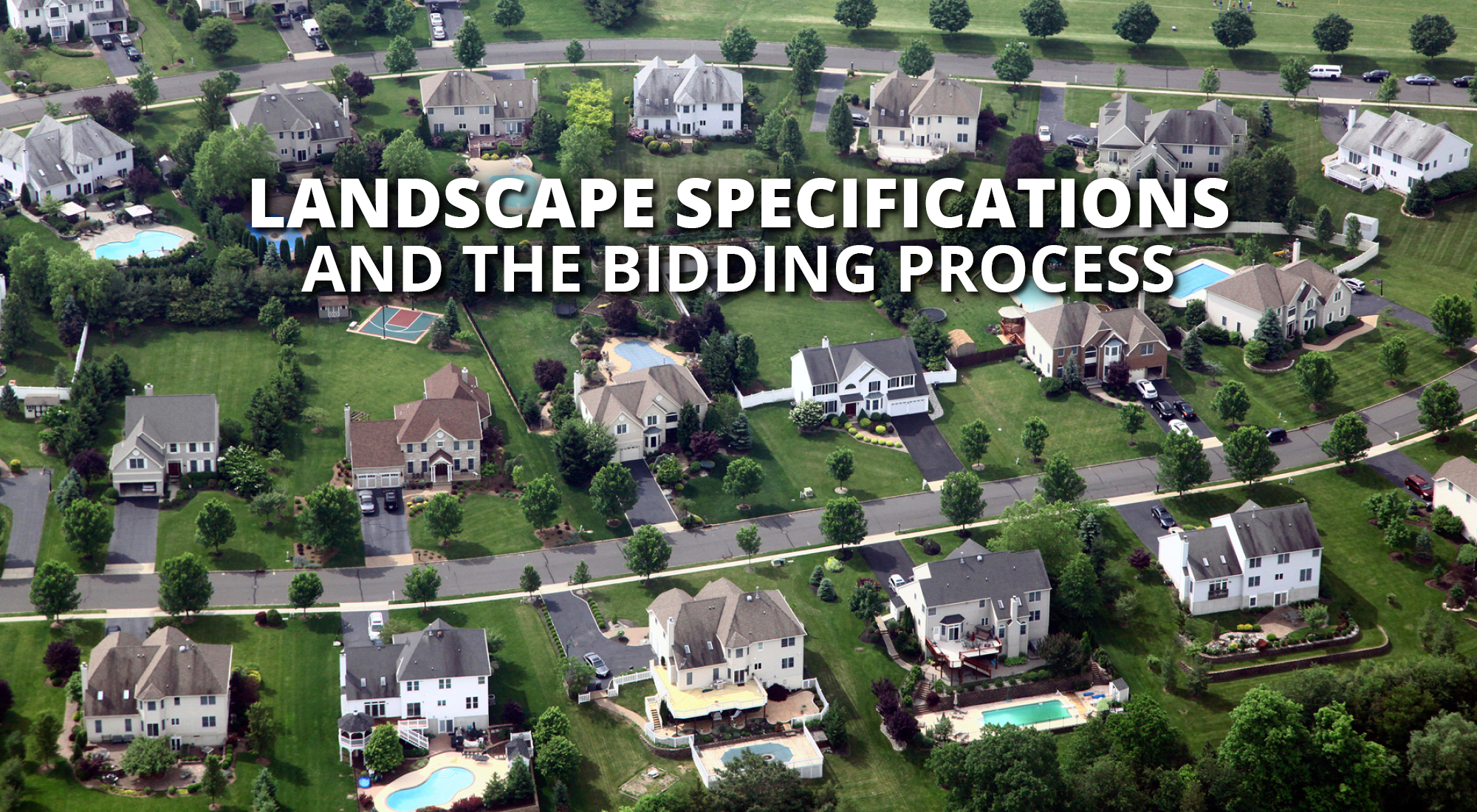 HOA Landscape Specifications and Bidding